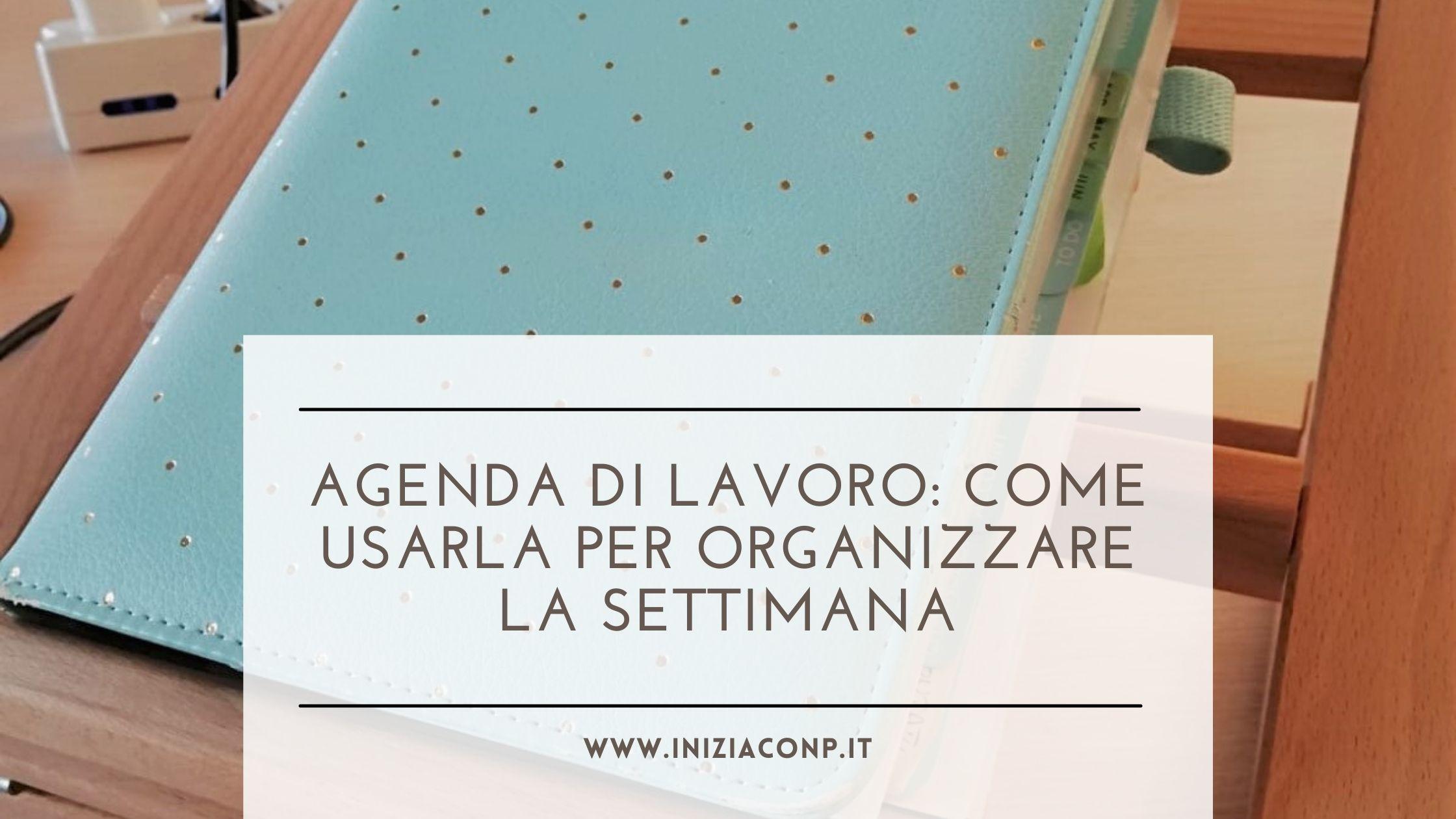 come organizzare l'agenda di lavoro
